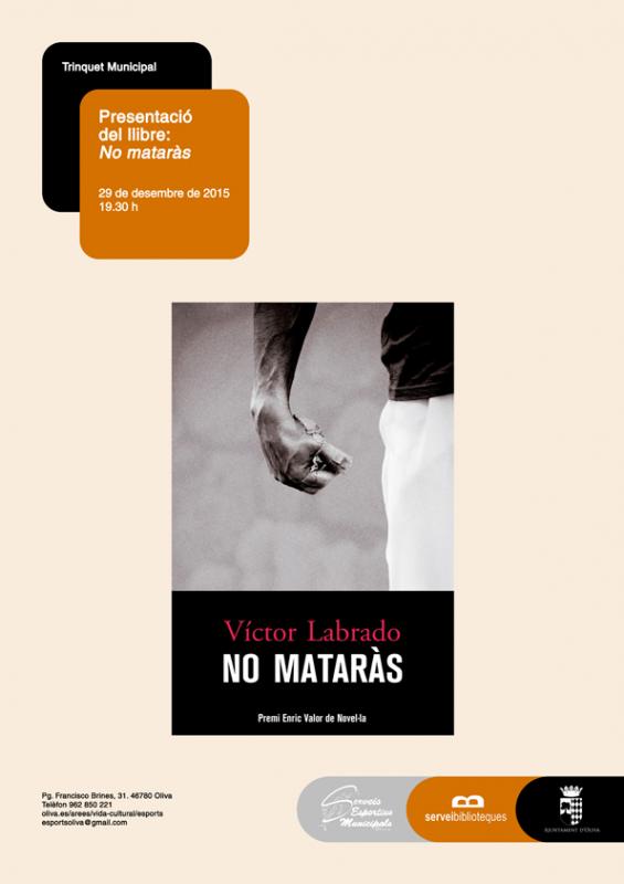 """Víctor Labrado presenta la novel·la """"No mataràs"""" al trinquet d'Oliva (29 de desembre, 19.30h)"""