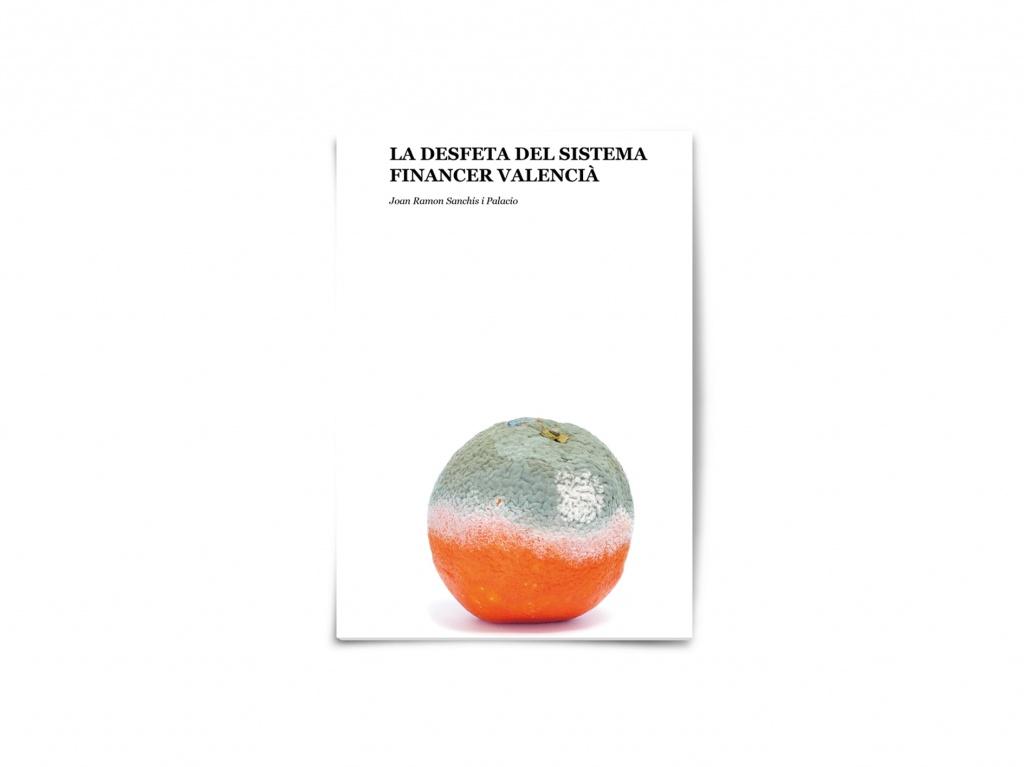 Presentació del llibre La desfeta del sistema financer valencià (27 de maig, divendres, a les 20.00h, a la llibreria Ambra de Gandia)