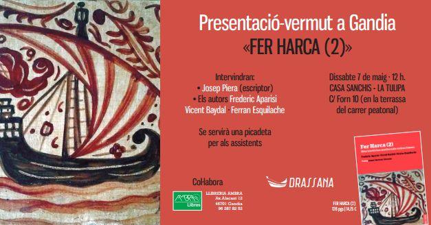 """Presentació del llibre """"Fer Harca (2)"""", a càrrec de Josep Piera (dissabte, 7 de maig, a les 12 h, a la llibreria Ambra de Gandia)"""