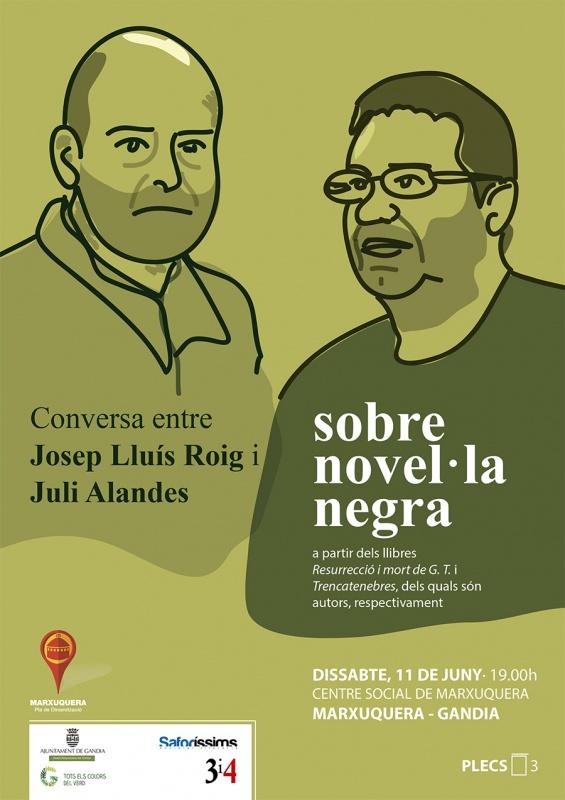 Josep Lluís Roig i Juli Alandes parlen de novel·la negra a la Marxuquera (Dissabte, 11 de juny, a les 19 h)