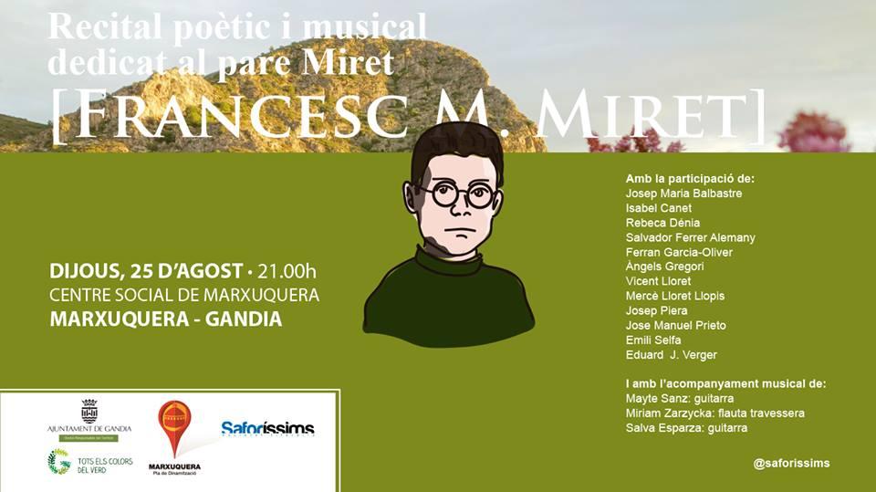Recital poètic i musical dedicat al pare Miret (Francesc M. Miret) 25 d'agost, dijous, 21 hores. Centre Social de Marxuquera