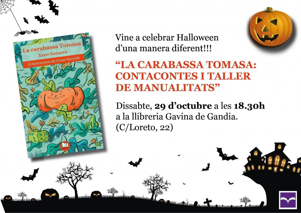 """Vine a celebrar Halloween amb """"La carabassa Tomasa"""" (contacontes a la Llibreria La Gavina de Gandia, 29 d'octubre, 18.30h)"""