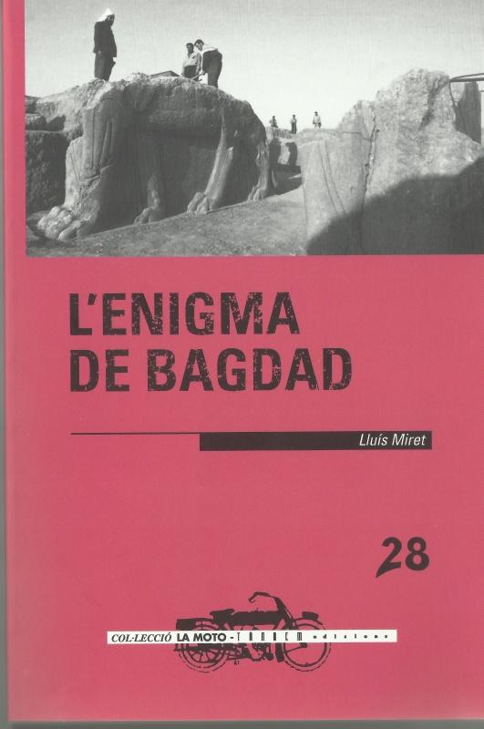 """Lluís Miret publica """"L'enigma de Bagdad"""" a Tàndem Edicions"""