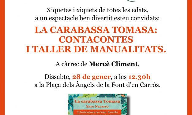 Contacontes i taller de manualitats a la Font d'en Carròs (28 de gener, a les 12:30 h a la plaça dels Àngels, la Font d'en Carròs)