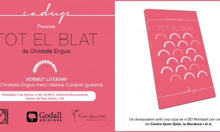 "Christelle Enguix presenta ""Tot el blat"" a Barcelona (Llibreria Documenta, dissabte 4 de febrer, 12.30 h)"