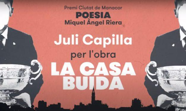 Juli Capilla guanya el Premi Ciutat de Manacor Miquel Àngel Riera de poesia